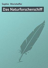 Sophie Worishoffer -Das Naturforscherschiff