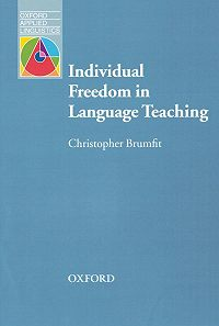 Christopher Brumfit -Individual Freedom in Language Teaching