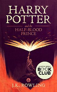 Джоан Кэтлин Роулинг -Harry Potter and the Half-Blood Prince