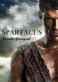 Rafaello Giovagnoli -Spartacus