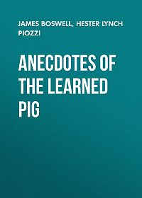 James Boswell -Anecdotes of the Learned Pig