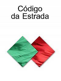 Portugal -CODIGO DA ESTRADA (Portugal)