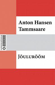 Anton Tammsaare -Jõulurõõm