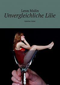 Leon Malin -Unvergleichliche Lilie. Agentur Amur
