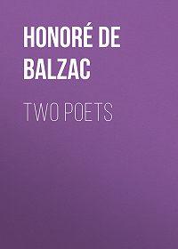 Honoré de -Two Poets