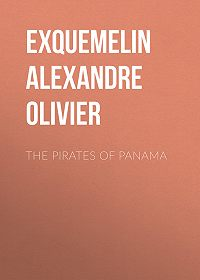 Alexandre Exquemelin -The Pirates of Panama
