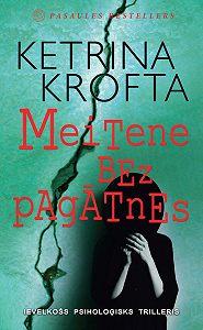 Ketrina Krofta -Meitene bez pagātnes