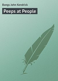 John Bangs -Peeps at People