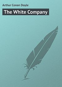 Arthur Conan Doyle -The White Company