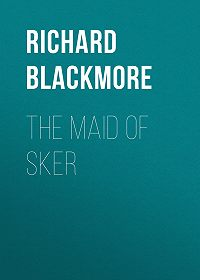 Richard Blackmore -The Maid of Sker