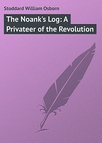 William Stoddard -The Noank's Log: A Privateer of the Revolution