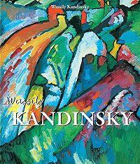 Wassily Kandinsky - Wassily Kandinsky