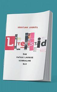 Kristjan Loorits -Literistid