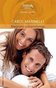 Carol Marinelli -Magnato sutramdymas