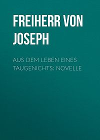 Joseph Eichendorff -Aus dem Leben eines Taugenichts: Novelle