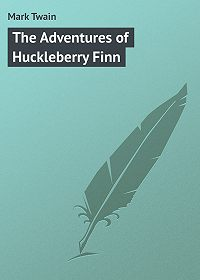 Mark Twain -The Adventures of Huckleberry Finn