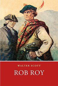 Walter Scott -Rob Roy