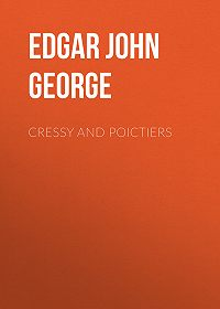 John Edgar -Cressy and Poictiers