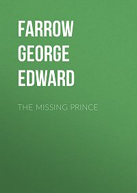 George Farrow -The Missing Prince