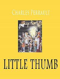Perrault Charles -Little thumb