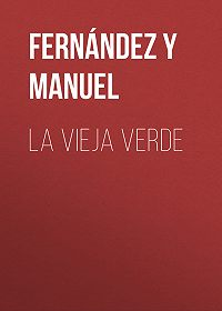 Manuel Fernández y González -La vieja verde