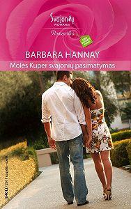 Barbara Hannay -Molės Kuper svajonių pasimatymas