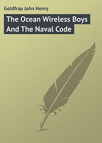 John Goldfrap -The Ocean Wireless Boys And The Naval Code