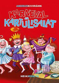 Andrus Kivirähk -Karneval ja kartulisalat