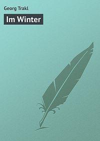 Georg Trakl -Im Winter