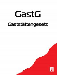 Deutschland - Gaststättengesetz – GastG