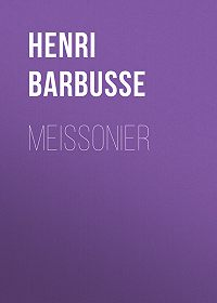 Henri Barbusse -Meissonier