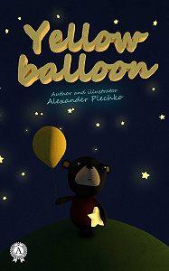 Alexander Plechko - Yellow balloon