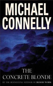 Майкл  Коннелли -Цементная блондинка (Право на выстрел)