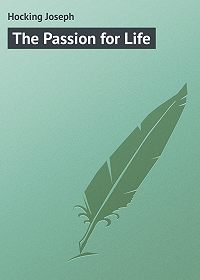 Joseph Hocking -The Passion for Life