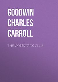 Charles Goodwin -The Comstock Club
