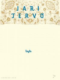 Jari Tervo -Layla