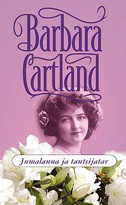 Barbara Cartland -Jumalanna ja tantsijatar