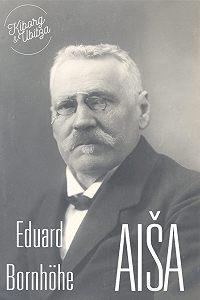 Eduard Bornhöhe -Aiša