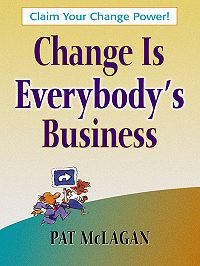 Patricia McLagan -Change Is Everybody's Business