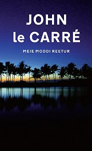 John Le Carré -Meie moodi reetur