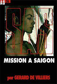 Жерар Вилье -Миссия в Сайгоне
