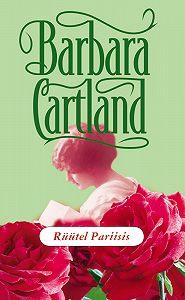 Barbara Cartland - Rüütel Pariisis