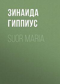 Зинаида Николаевна Гиппиус -Suor Maria