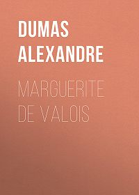 Alexandre Dumas -Marguerite de Valois