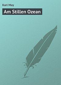 Karl May -Am Stillen Ozean