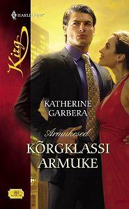 Katherine Garbera -Kõrgklassi armuke