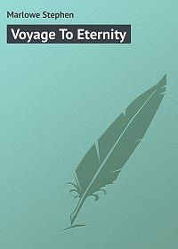 Stephen Marlowe -Voyage To Eternity