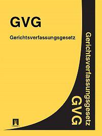Deutschland - Gerichtsverfassungsgesetz – GVG