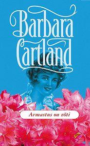 Barbara Cartland -Armastus on võti