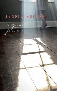 Angela Hofberg -Sõpruses ja surmas
